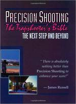 Precision Shooting: The Trap Shooter Bible By James Russell