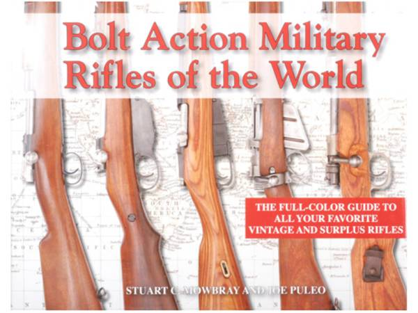 Book Of Bolt Action Military Rifles