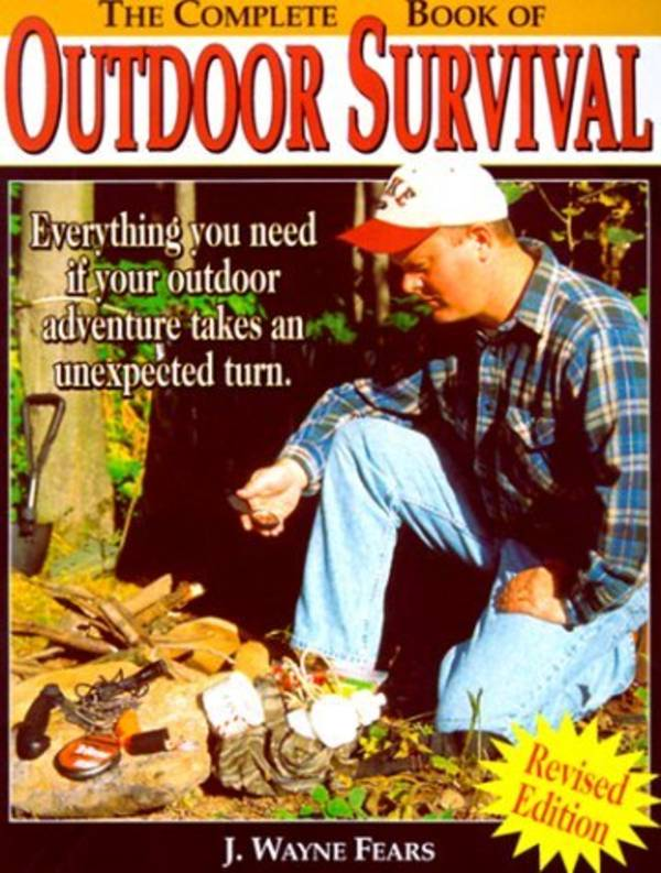The Complete Book Of Outdoor Survival