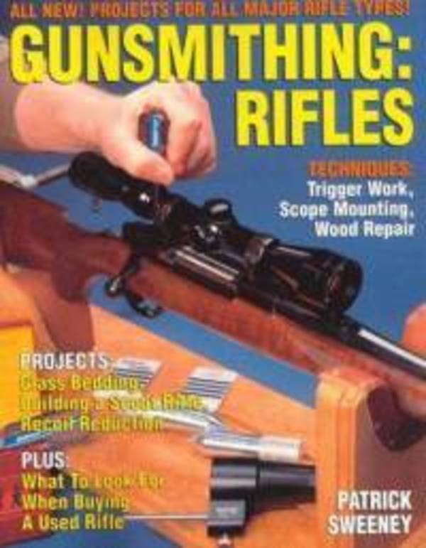 Gunsmithing Rifles