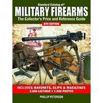 Standard Catalog of Military Firearms 6th Edition