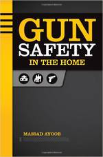 Gun Safety In The Home By Massad Ayoob