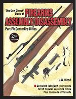 Gun Digest Centerfire Rifles Assembly/Disassembly 3rd Edit