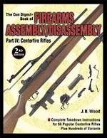 Gun Digest Book Of Firearms Assembly/Disassembly Part IV Centerfire Rifles
