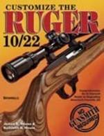 Customize The Ruger 10 22