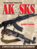 The Gun Digest book of the AK & SKS by  Patrick Sweeney
